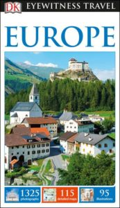 DK Eyewitness Travel Europe - 5 Best Travel Guidebooks Europe