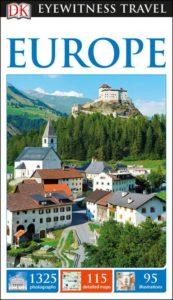 DK Eyewitness Travel Europe - 5 Best Travel Guidebooks Europe