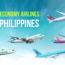 Top 5 Best Economy Airlines to the Philippines - Philippine Airlines, Cathay Pacific, EVA Air, Asiana Airlines, Korean Air